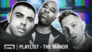 The Manor - Playlist Goal
