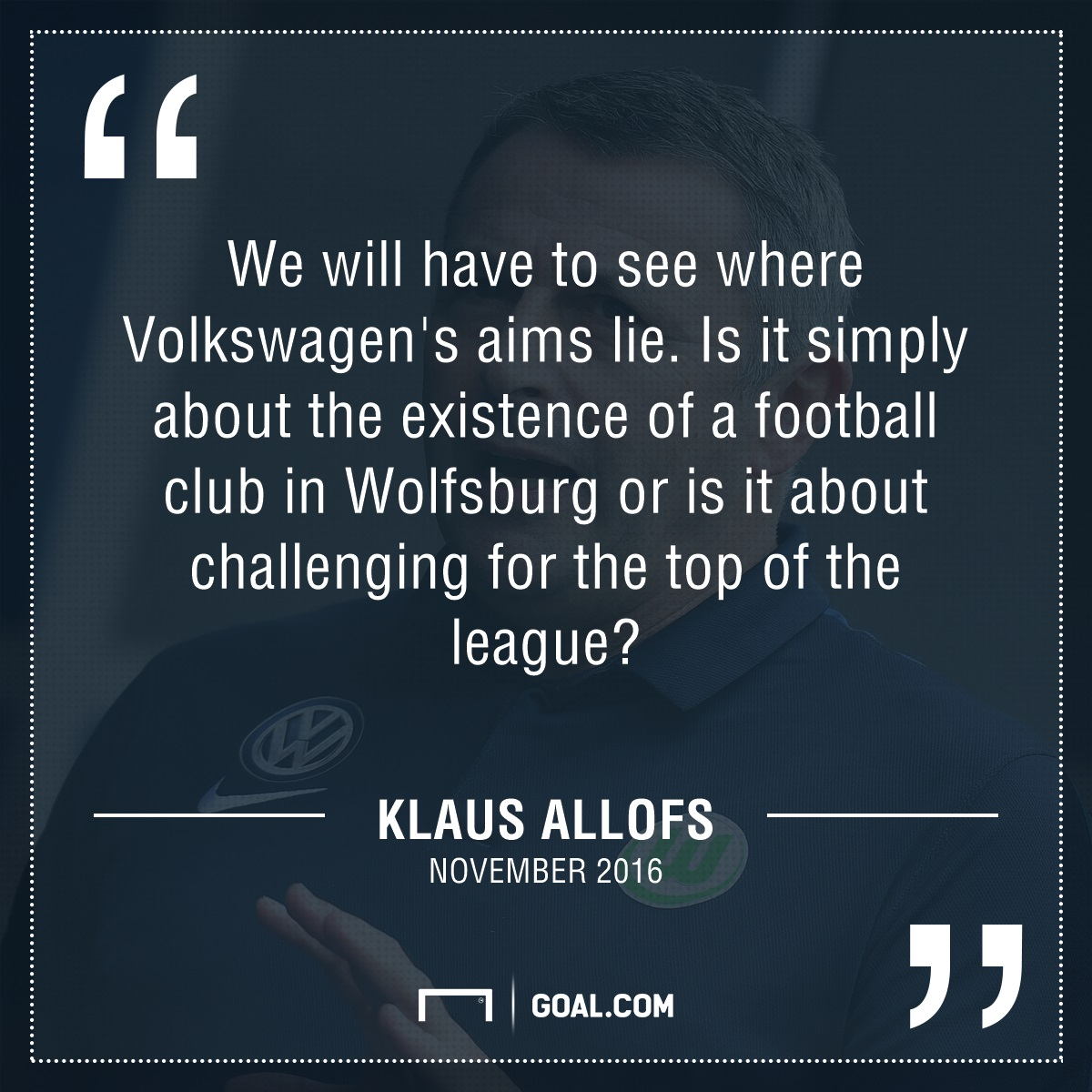 GFX Klaus Allofs Wolfbsurg Novermber 2016