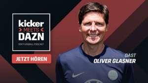 """""""kicker meets DAZN - Der Fußball Podcast"""" - Folge 7, Wolfsburg-Coach Oliver Glasner: """"Den Laptop müssen wir wegschmeißen"""""""