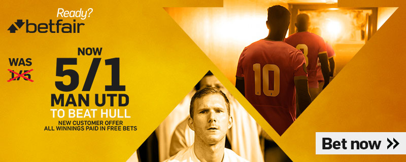 BETFAIR ENHANCED MANCHESTER UNITED V HULL