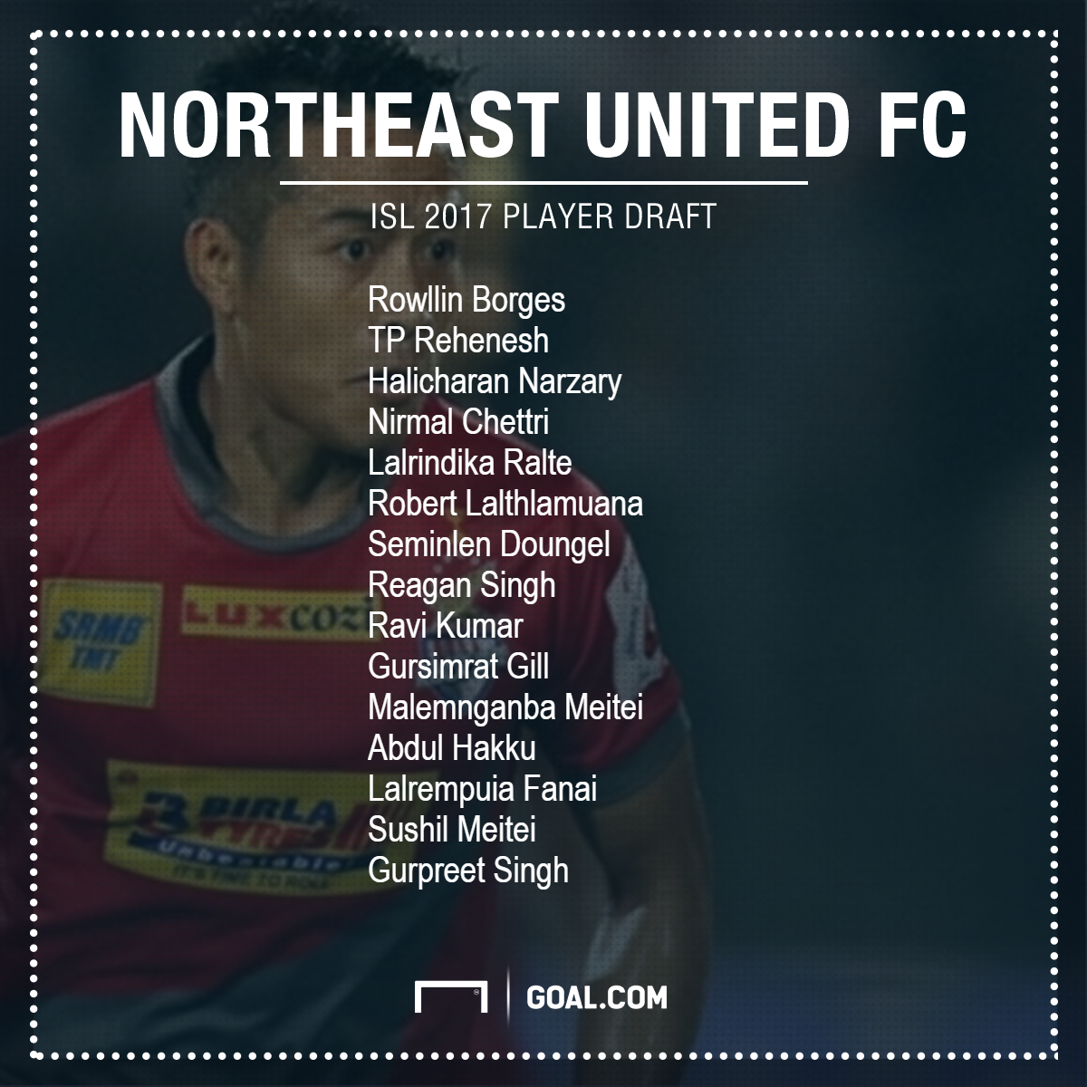 NorthEast United FC Draft