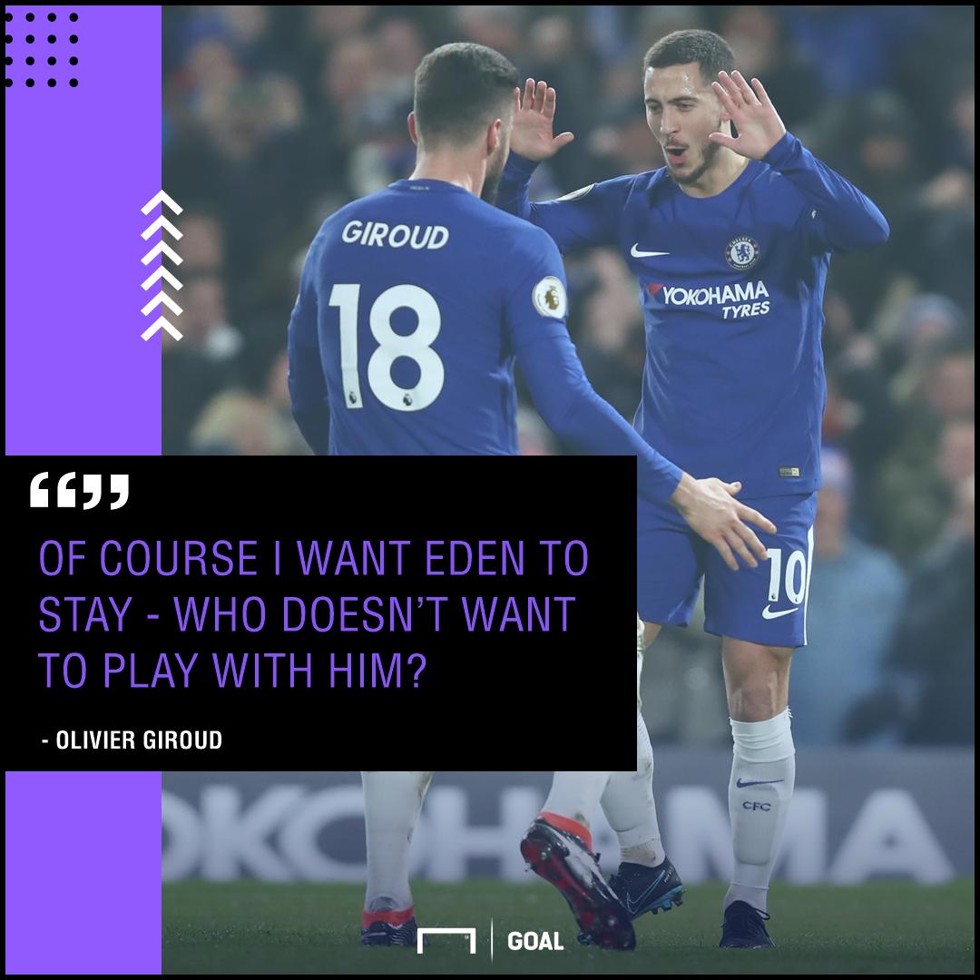 Olivier Giroud Eden Hazard Chelsea stay