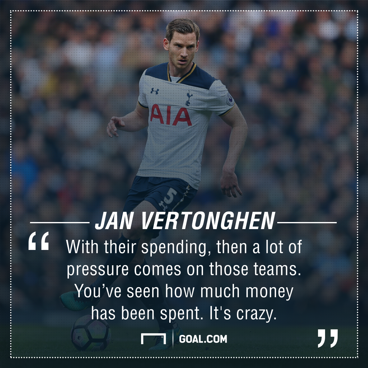 Jan Vertonghen Tottenham Premier League spending