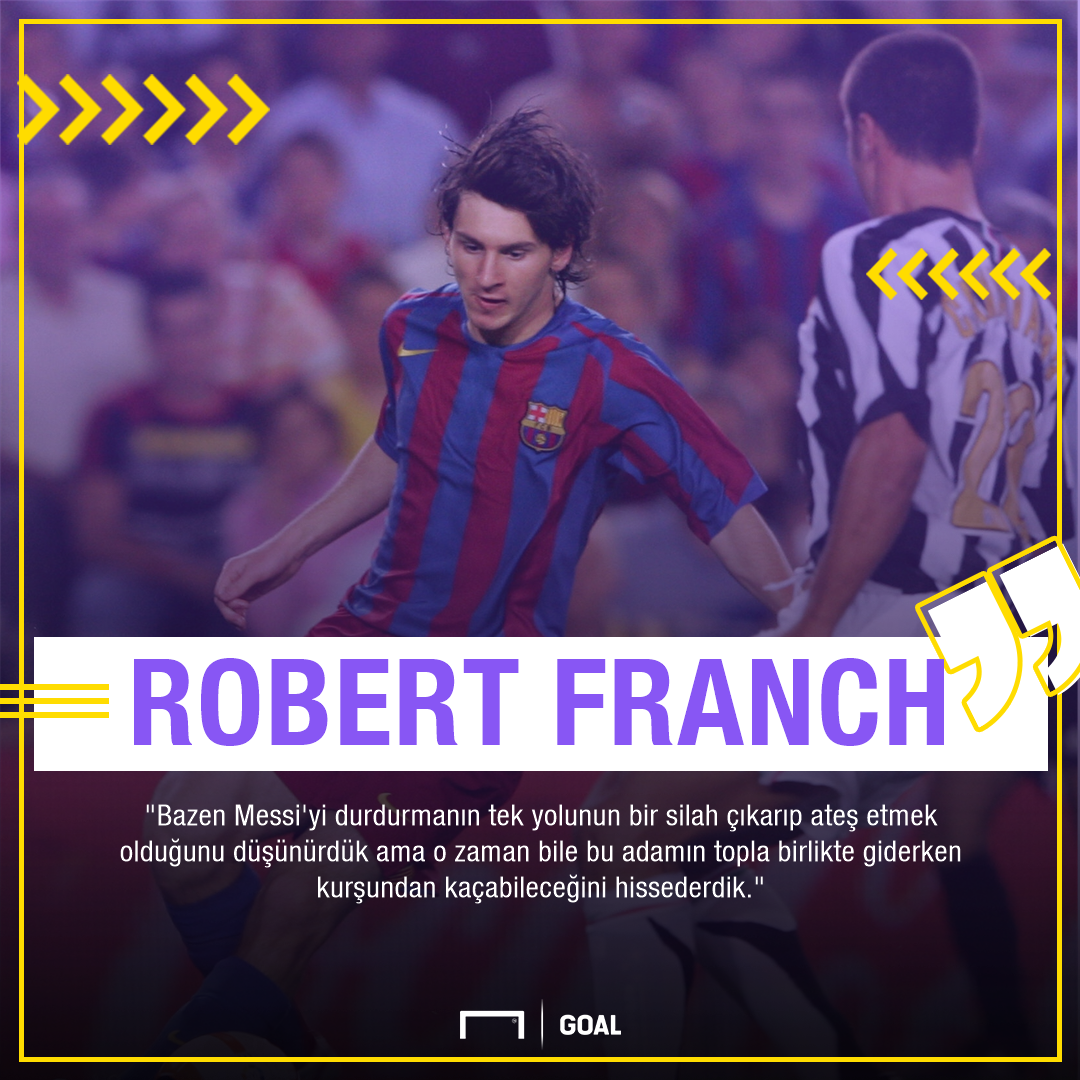 Robert Franch Lionel Messi quote Turkish