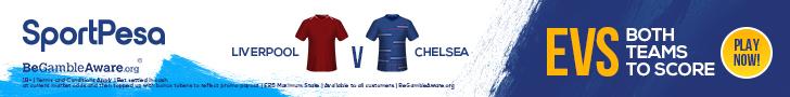 SportPesa offer BTTS Chelsea v Liverpool Evens League Cup