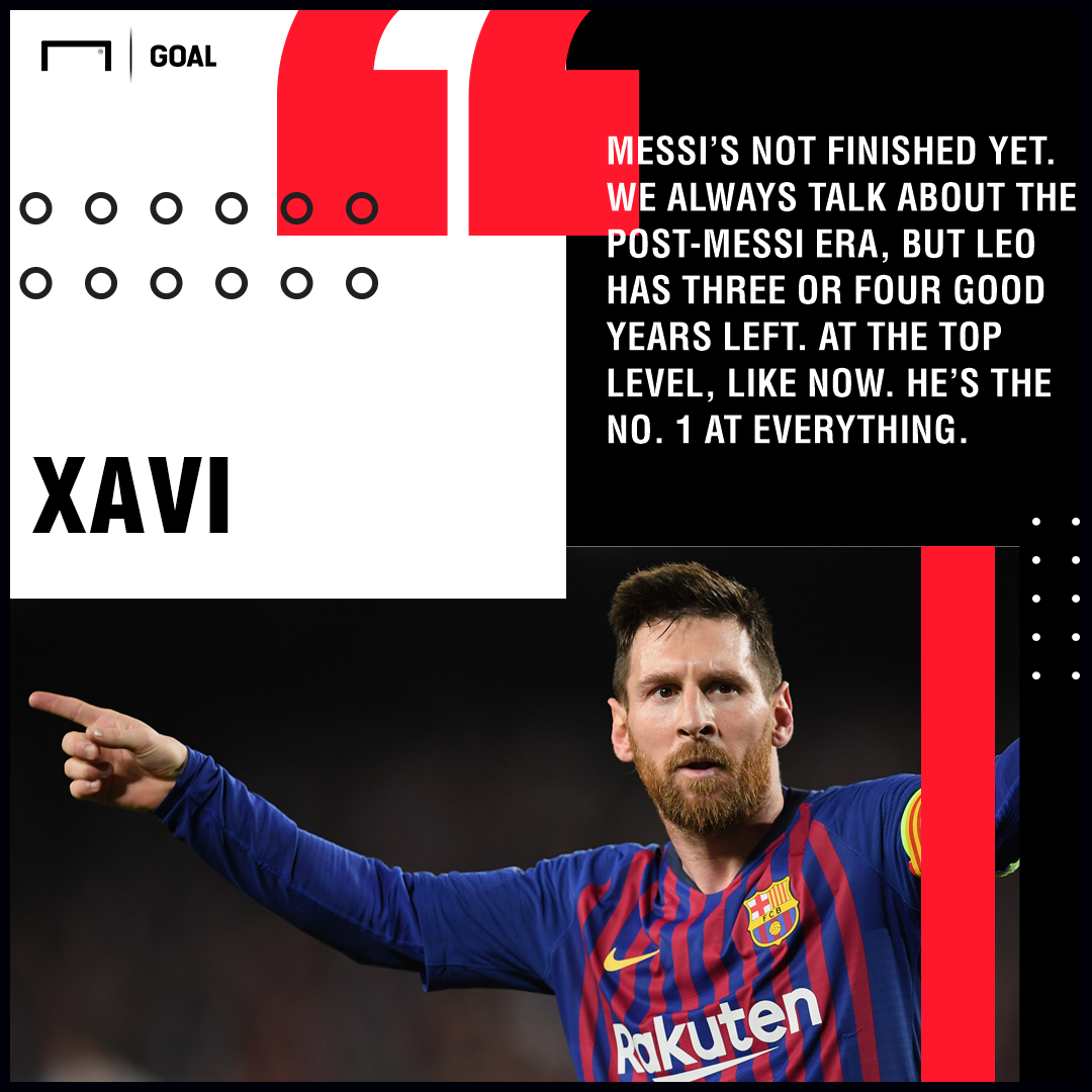 Xavi Lionel Messi not finished