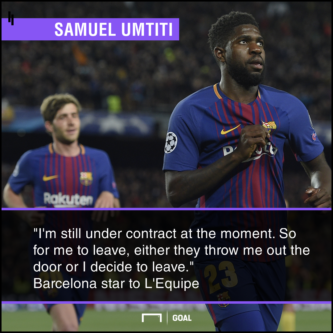 Samuel Umtiti Barcelona throw me out