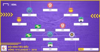 Đội hình tiêu biểu vòng 19 V.League 2018