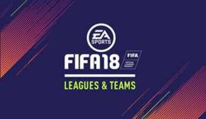 FIFA 18 Leagues and Teams