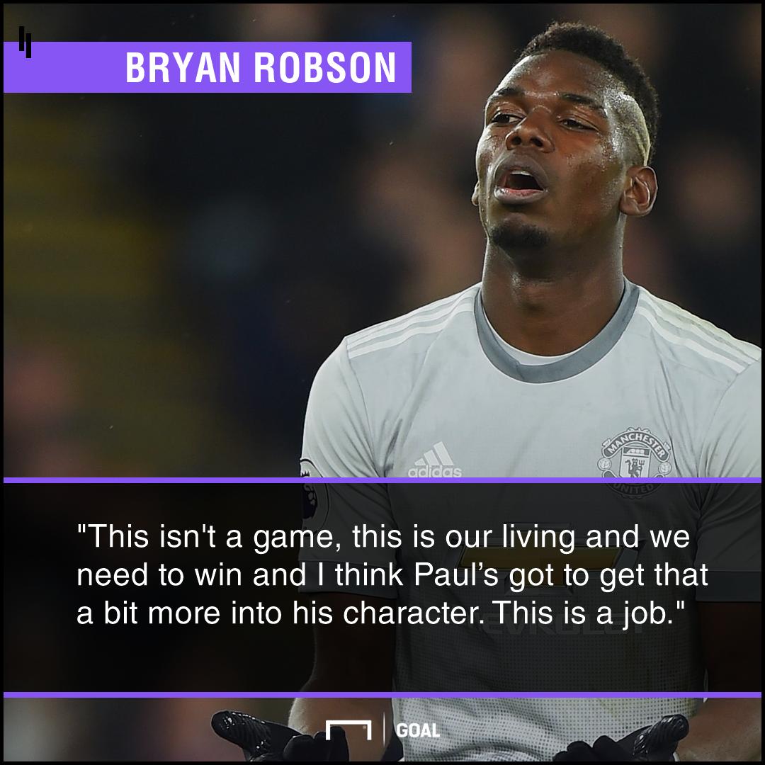 Paul Pogba must do his job Bryan Robson
