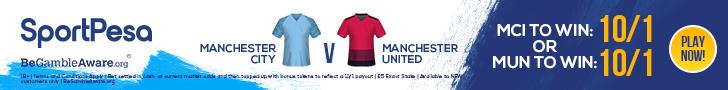 Manchester City v Manchester United SportPesa offer
