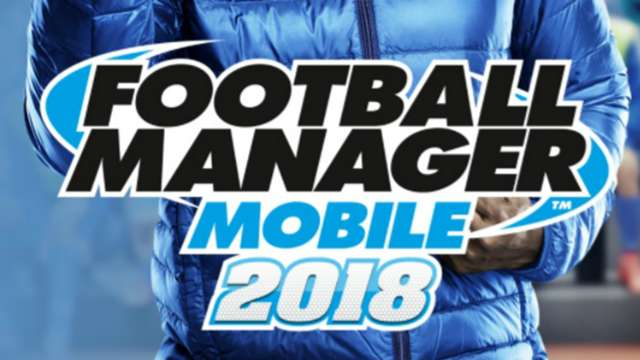 {filename}-Football Manager 2018 Mobile & Touch: Features, Cost & What You Need To Know