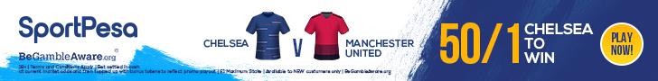 Chelsea Manchester United SportPesa offer
