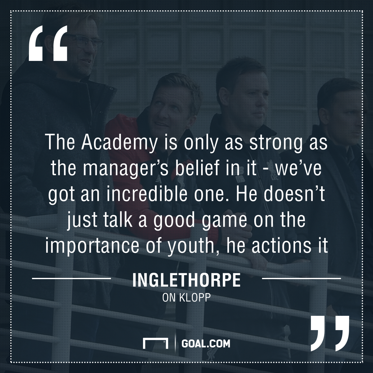 GFX Liverpool Quote Inglethorpe on Klopp