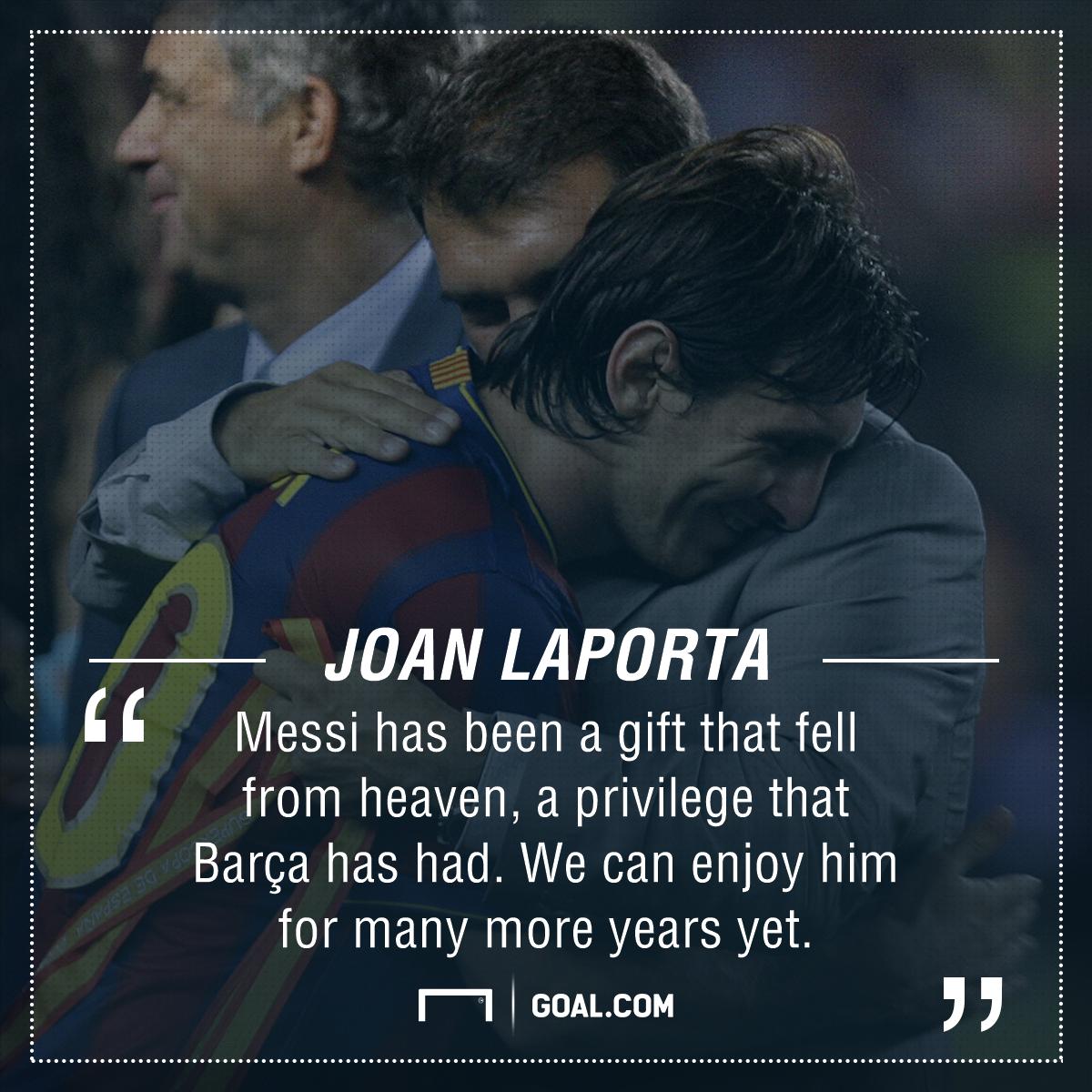 Laporta Messi quote