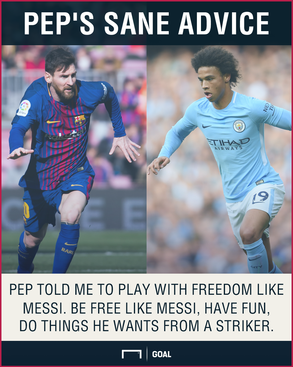 Leroy Sane play like Lionel Messi