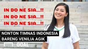Dukung Timnas Indonesia Bareng Venilia Agik