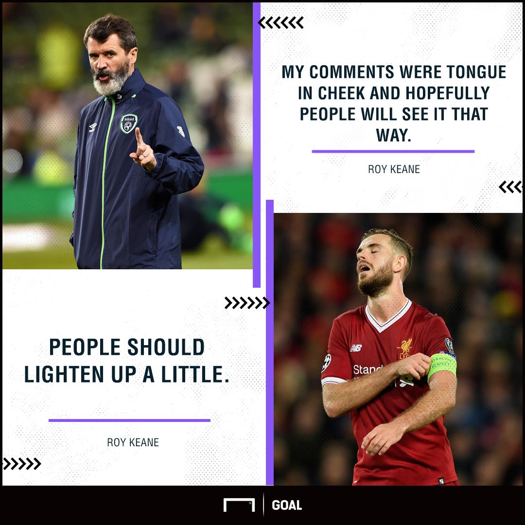 Roy Keane Liverpool lighten up