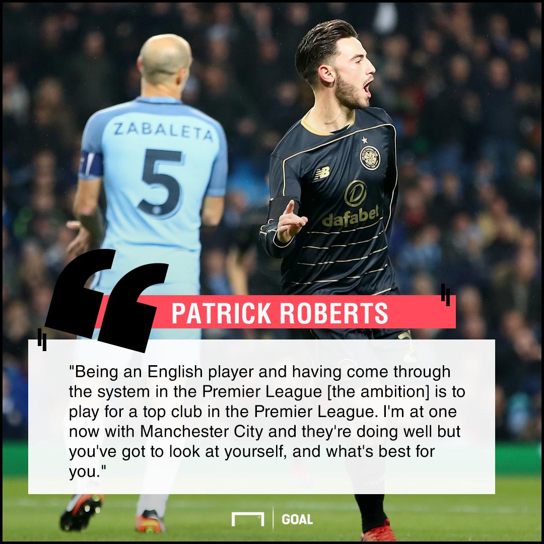 Patrick Roberts Premier League plan