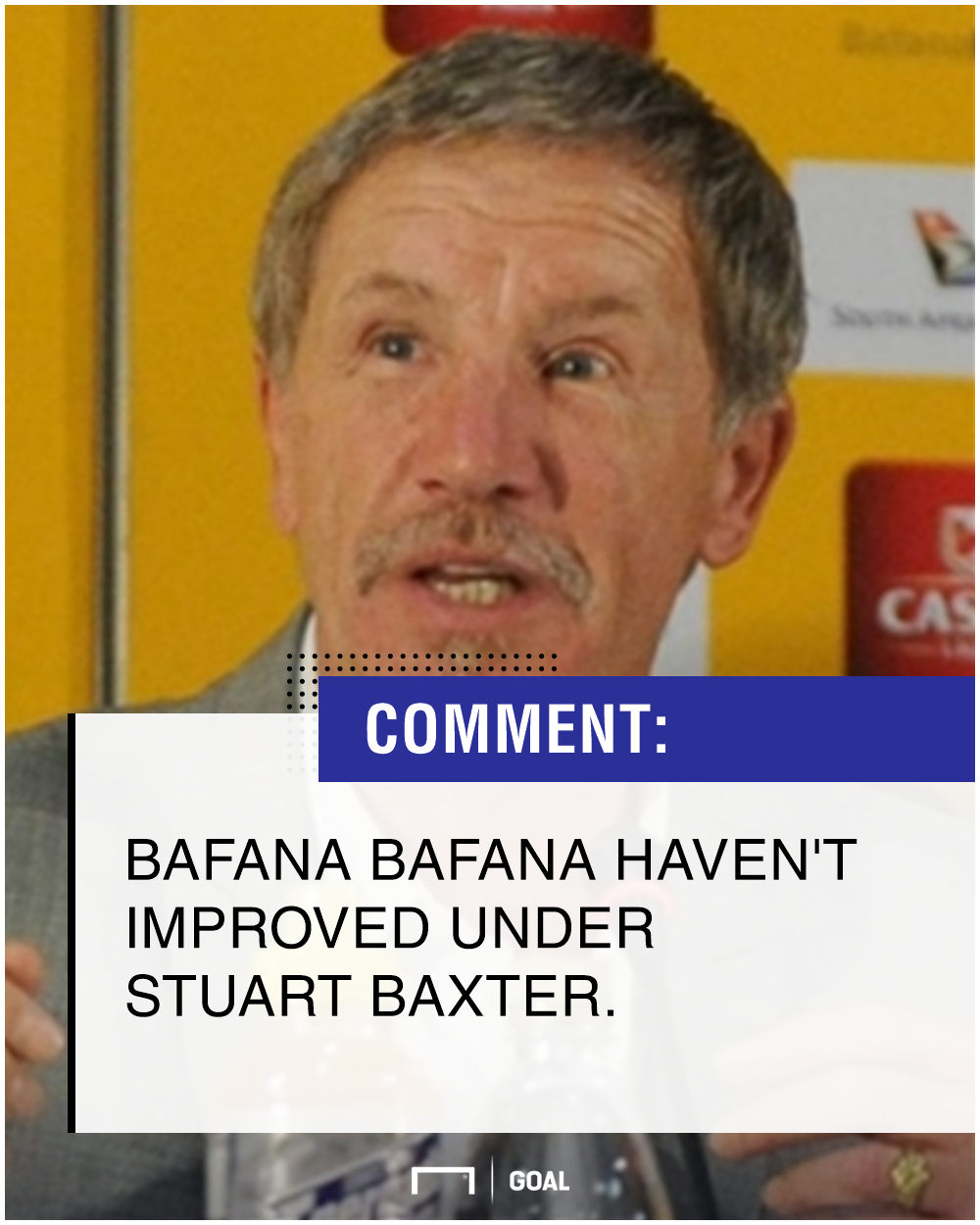 Bafana Bafana Stuart Baxter