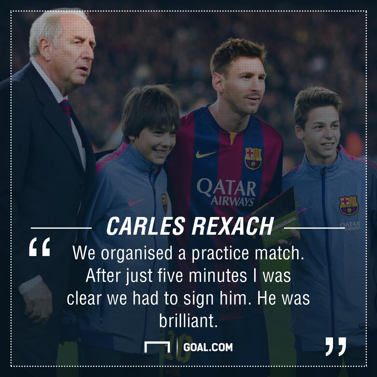 Rexach Messi quote
