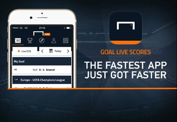 Goal Live Scores - the faster app just got faster | Goal com