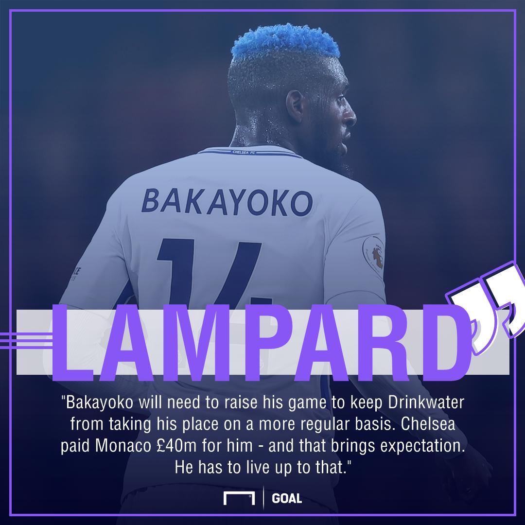 Tiemoue Bakayoko Frank Lampard do more