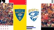 Lecce Brescia Preview