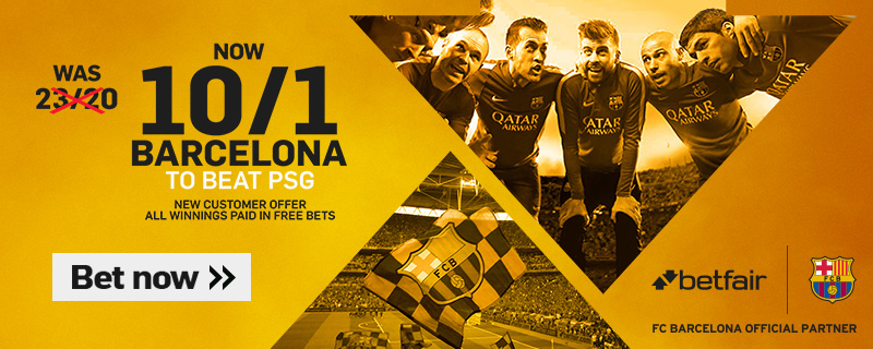 BETFAIR ENHANCED BARCELONA V PSG