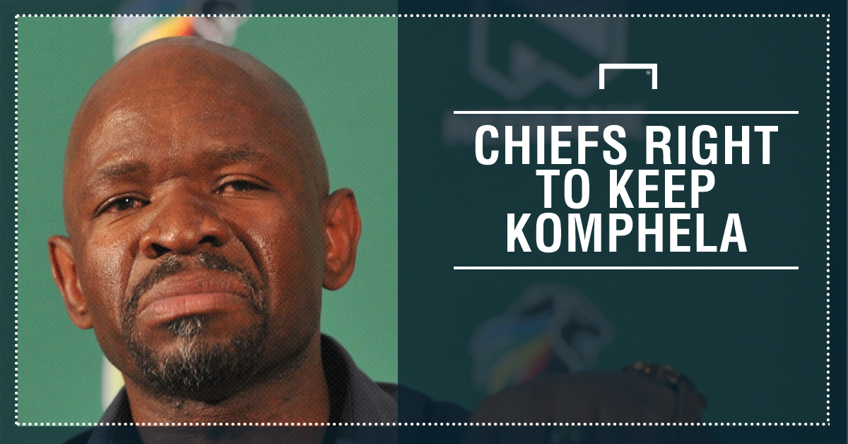 Chiefs right to keep Komphela PS