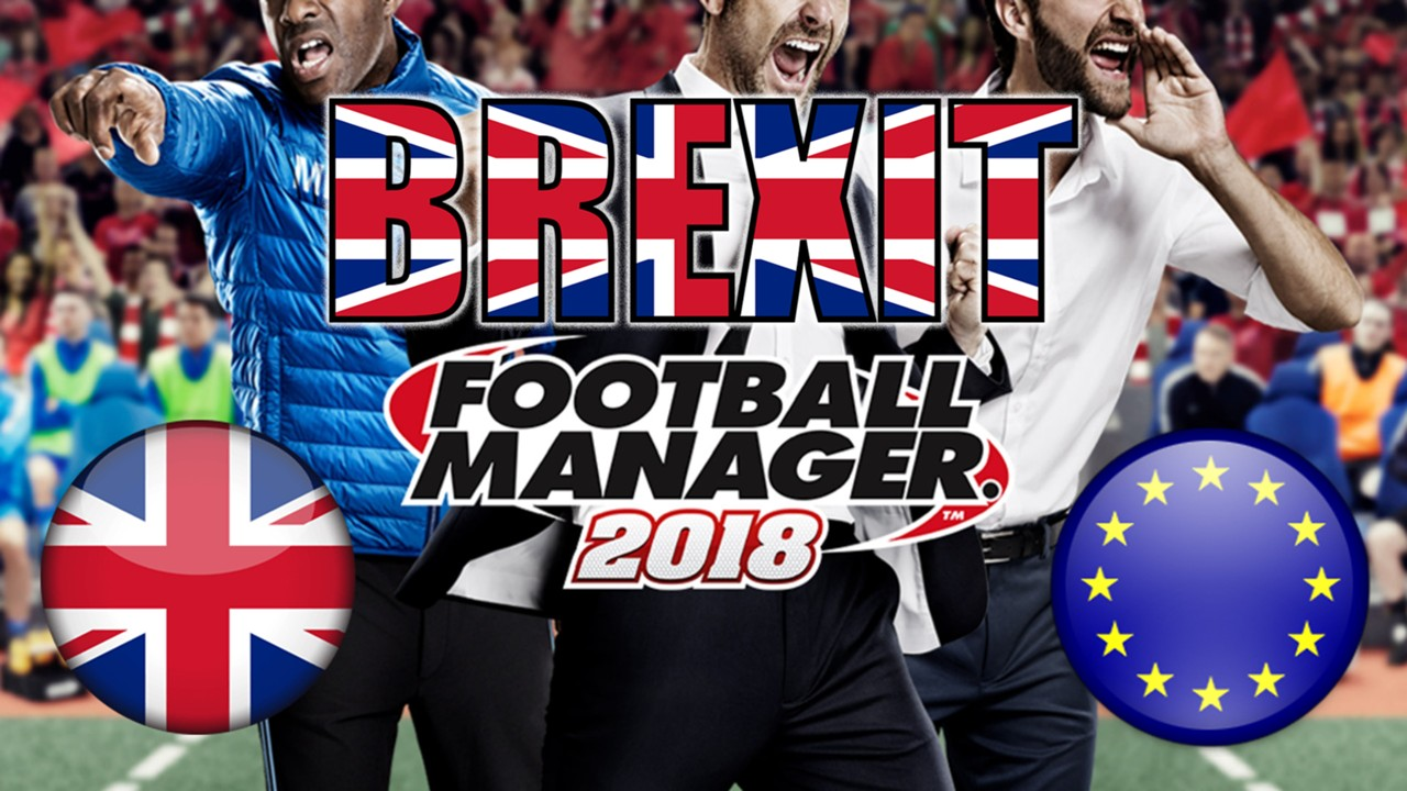 Image result for brexit in football manager 2018