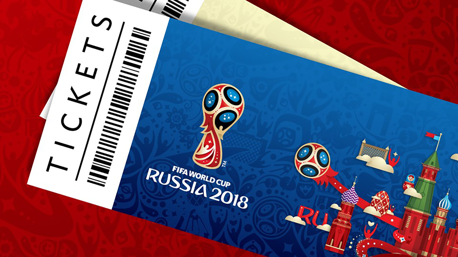 Tickets for the 2018 FIFA World Cup 15