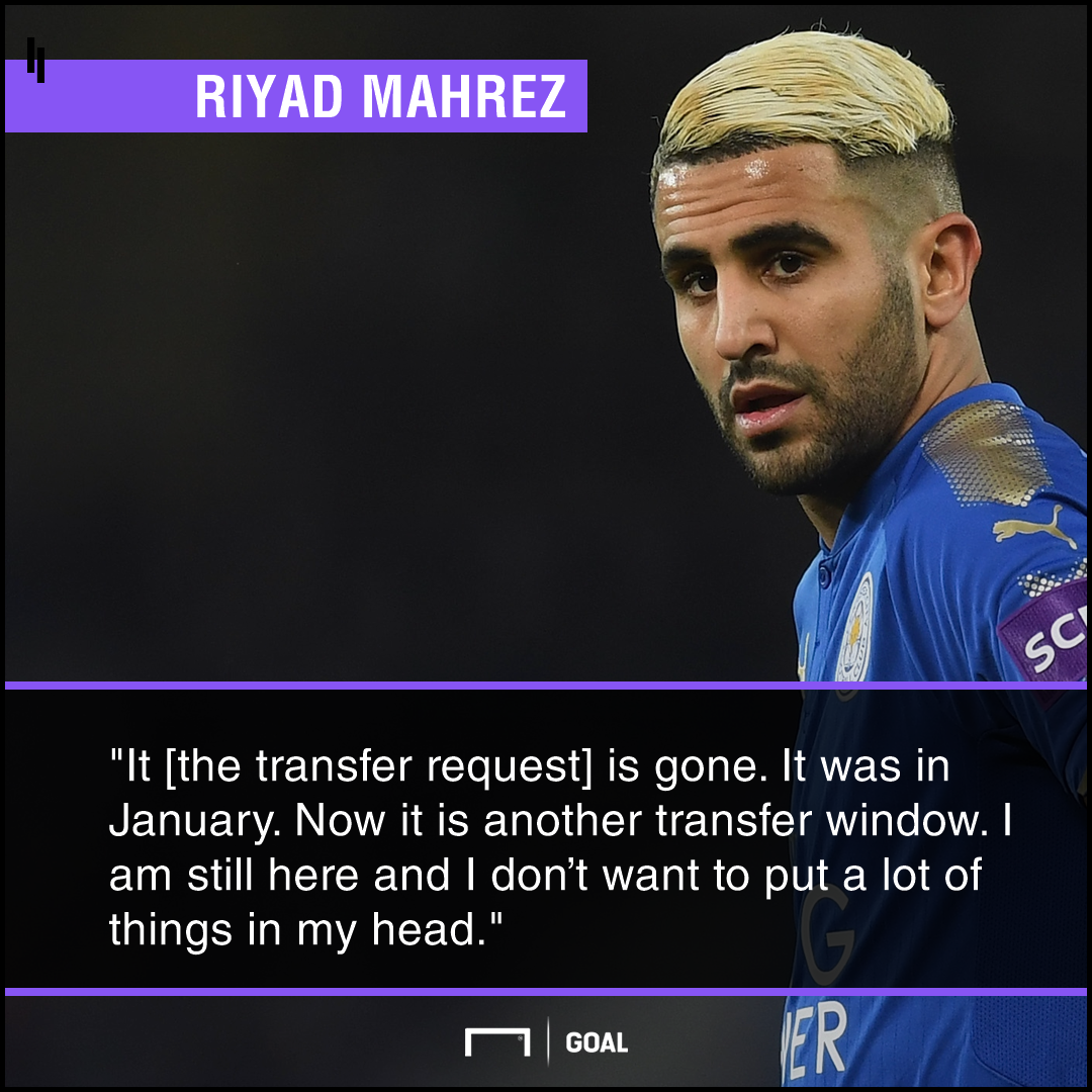 Riyad Mahrez: I've withdrawn my transfer request