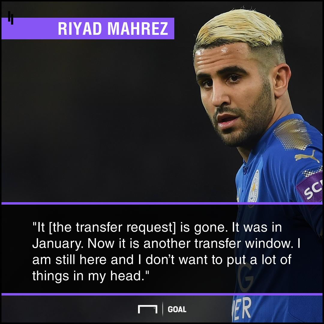 Riyad Mahrez transfer request gone