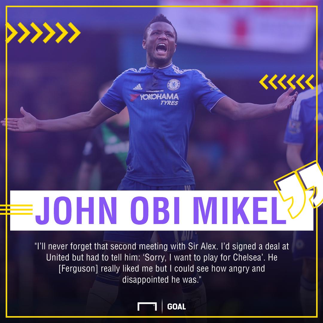 John Obi Mikel Alex Ferguson Manchester United snub