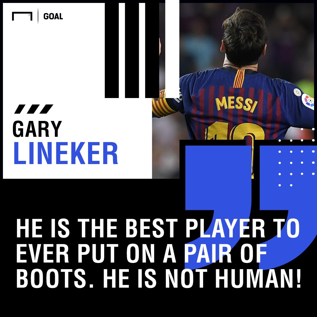 Lionel Messi not human Gary Lineker