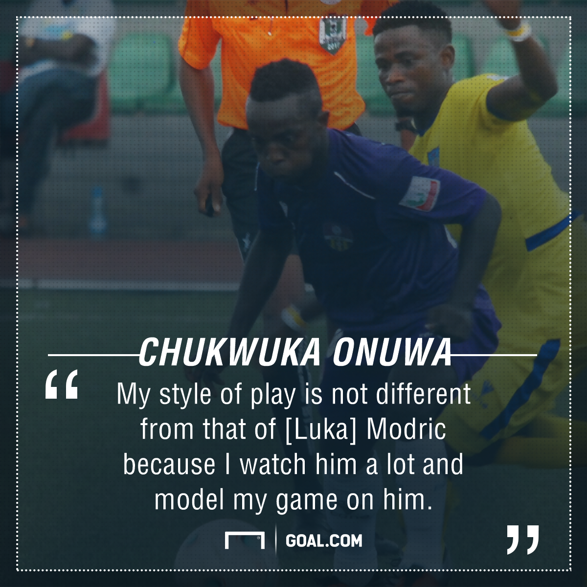 Onuwa talks Modric