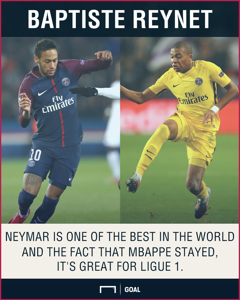 Baptiste Reynet Neymar Mbappe Ligue 1