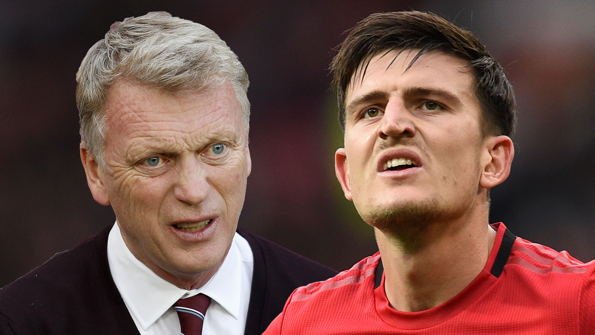 David Moyes Harry Maguire