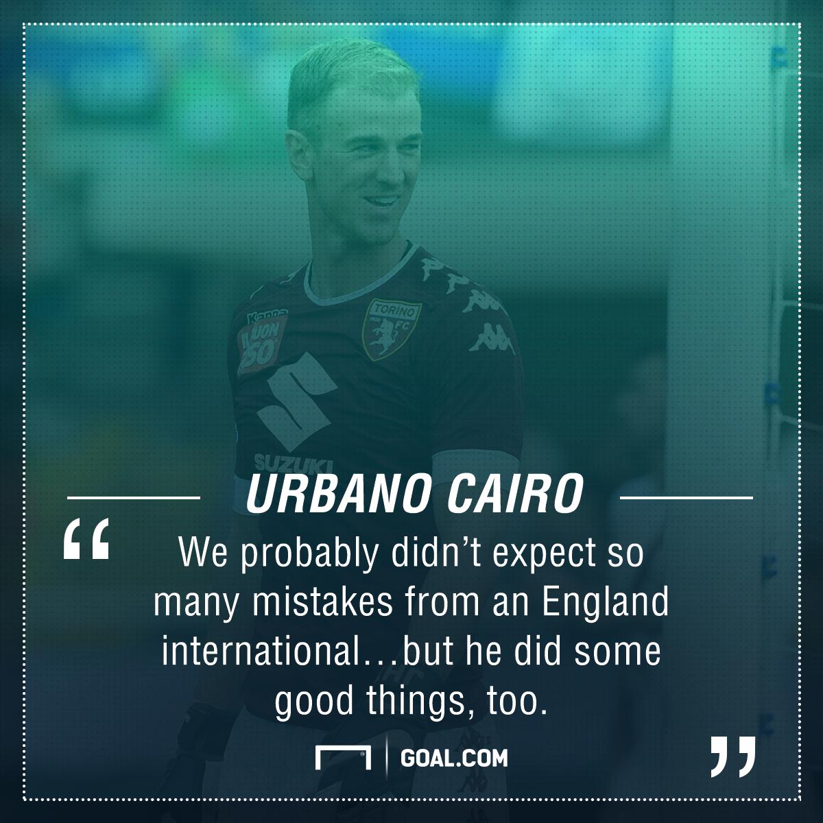 Joe Hart Urbano Cairo