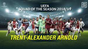 2018-19 UCL Squad of the Season: Defenders - Trent Alexander-Arnold
