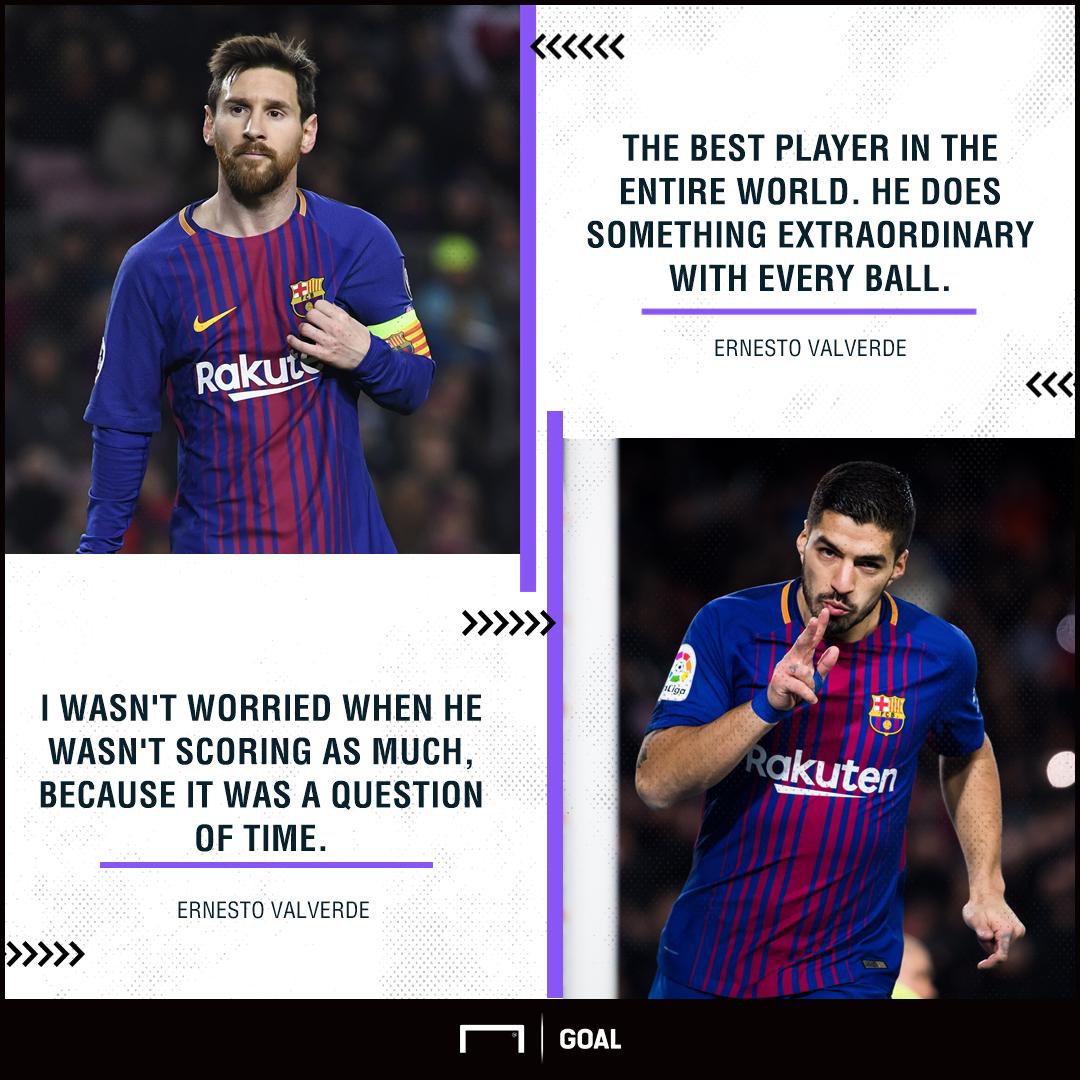 Ernesto Valverde Lionel Messi best Luis Suarez scoring