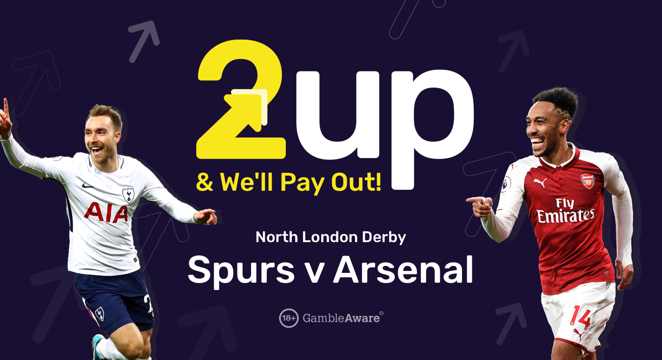 Tottenham v Arsenal 2 Up promotion at dabblebet