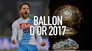 Dries Mertens Napoli Ballon d'Or 2017