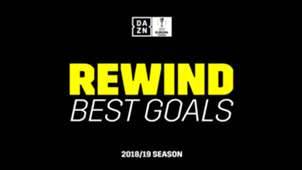 UEL Rewind: Best goals from the 2018-19 season