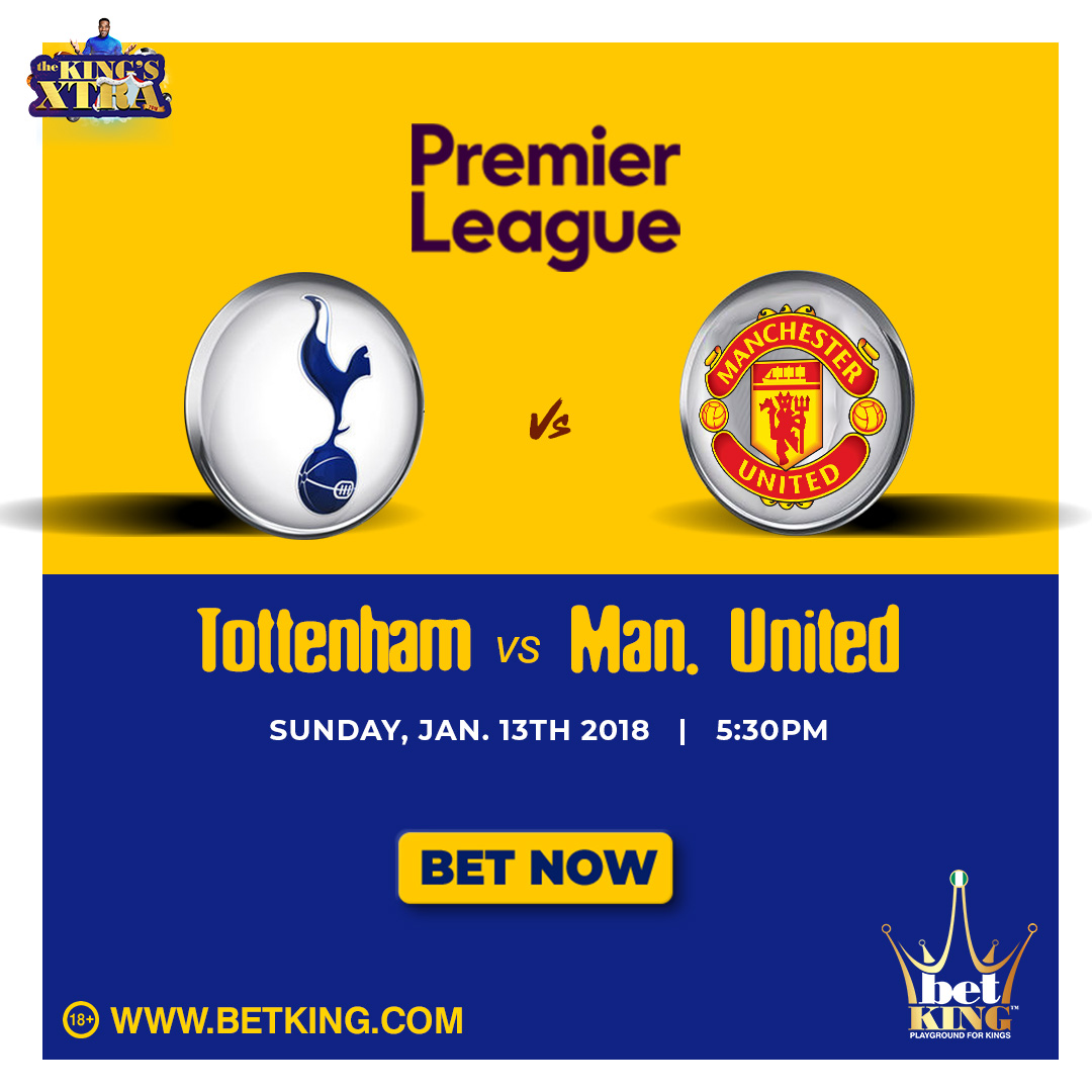 BetKing Preview: Tottenham Hotspur Vs Manchester United