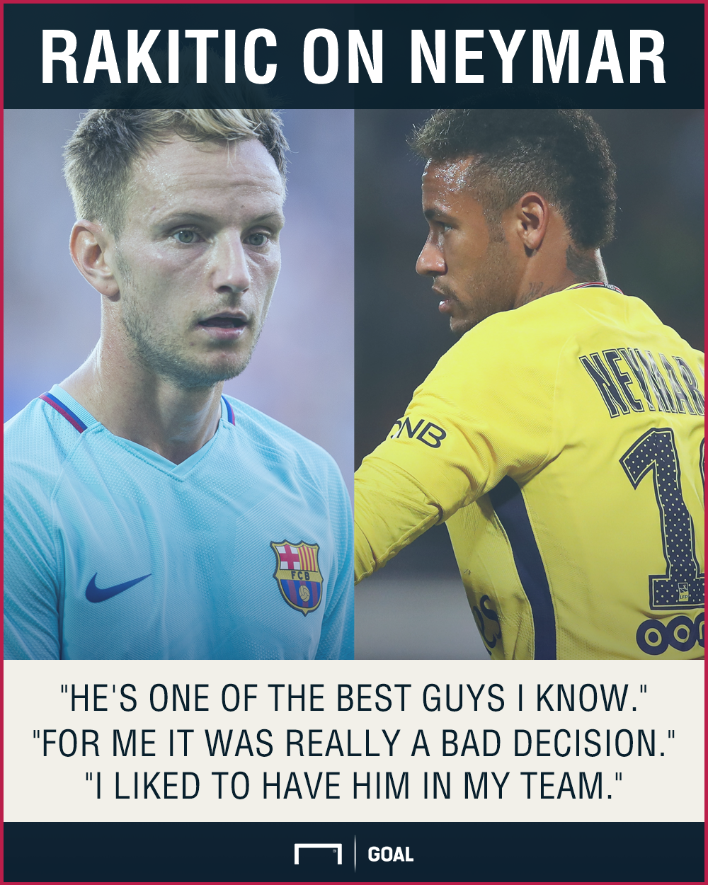 Neymar news  Ivan Rakitic questions Barcelona s  bad decision  to ... 5ed81f4bacc5e