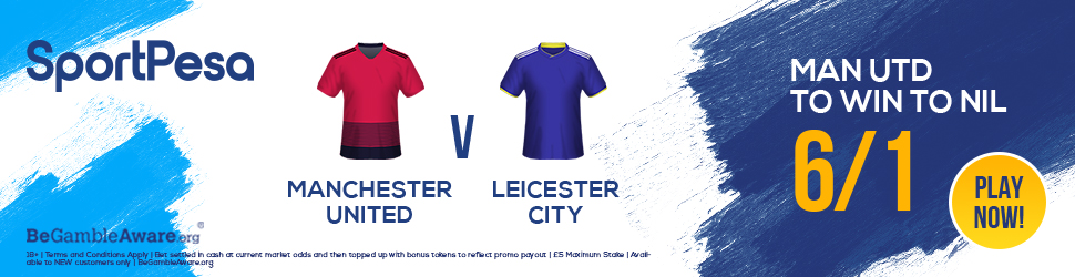 Manchester United Leicester SportPesa