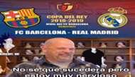 Memes Barcelona Real Madrid Copa del Rey 060219