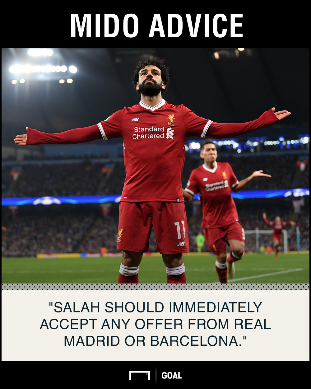 Mohamed Salah accept Real Madrid or Barcelona offer Mido